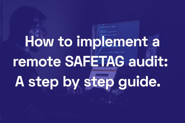 How to implement a remote SAFETAG audit: A step by step guide. feature image